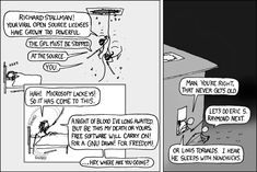 """An extra-dimensional AK with replenishing Neptunian rounds sounds more like Stallman. (xkcd: """"Open Source"""" by Randall Munroe. February 19, 2007 