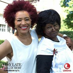Lifetime: A Day Late A Dollar Short~  Back together again Terry & Whoopi! Tonight @ 10:00pm EST.
