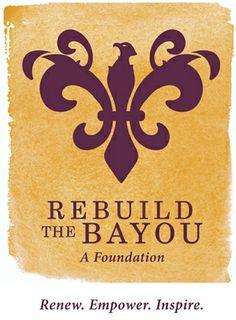 Rebuild The Bayou  After the 2005 hurricanes - Katrina and Rita