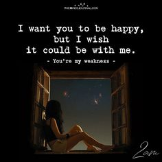 I want You to be happy I Still Love You Quotes, Make You Happy Quotes, Want Quotes, I Still Want You, Love Yourself Quotes, Are You Happy, Happy Relationships, Relationship Quotes, Life Quotes