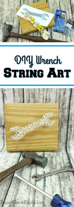 Looking for a craft project that could also be for men? Check out this DIY wrench string art! So easy to make and is a great gift idea too! Diy Crafts For Adults, Crafts To Make And Sell, Diy For Teens, Sell Diy, Kids Diy, Summer Diy, Summer Crafts, Fun Crafts, Decor Crafts