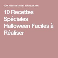 10 Recettes Spéciales Halloween Faciles à Réaliser