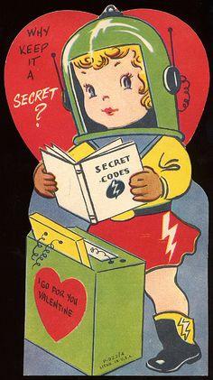 """Why keep it a secret? I go for you Valentine."" ~ Vintage Valentine"