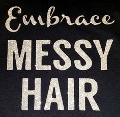 Glitter Embrace Messy Hair SweatShirt Slouchy by itemsbyTinaMarie