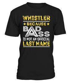 WHISTLER - Badass #Whistler