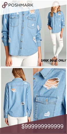 COMING SOON!! Dark Blue Distressed Chambray Top Dark Blue Distressed Chambray Top. Dark Blue Version Only Available. *Photos are of the Light Blue Version* WILA Tops Button Down Shirts