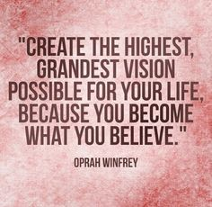 Creating vision! #quotes to inspire you