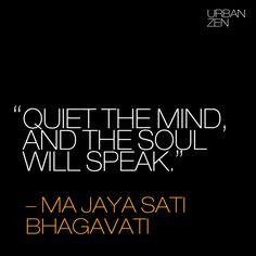 #UrbanZen #Quote #MaJayaSatiBhagavati