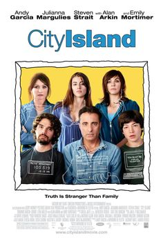 City Island - The acting is impeccable! The direction is brilliant! If you love the stage you have to watch this movie!