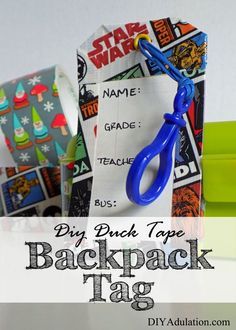 Clip this easy DIY Duck Tape backpack tag on your child's bag to help them out all year.