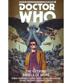 Book Doctor Who: The Tenth Doctor Volume 2 - The Weeping Angels Of Mons by Robbie Morrison