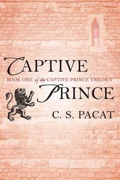 Exclusive Interview + Excerpt + Giveaway: The Captive Prince Trilogy by C.S. Pacat