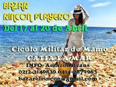 Bazar Estilo Playero Del 17 al 20 de Abril Circulo Militar de Mamo Catia La Mar http://ow.ly/vuHx8 Vía @bazar elrincon