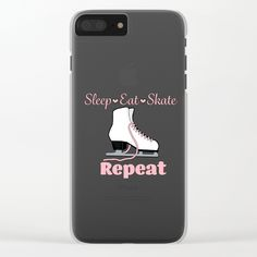 Sleep-Eat-Skate-Repeat in Pink Design Clear iPhone Case by purposelydesigned Pink Design, Figure Skating, Repeat, Skate, Iphone Cases, Sleep, Iphone Case, I Phone Cases