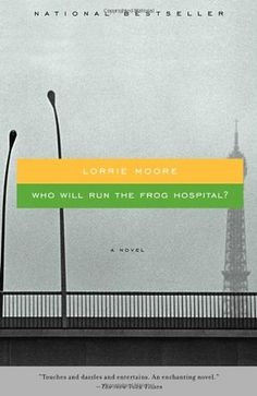 Descargar o leer en línea Who Will Run the Frog Hospital? Libro Gratis PDF ePub - Lorrie Moore, 'Touches and dazzles and entertains. An enchanting novel.' -- The New York Times In this moving, poignant novel by the. Date, Good Books, Books To Read, Short Novels, Great Novels, Summer Books, Thing 1, Up Book, Coming Of Age