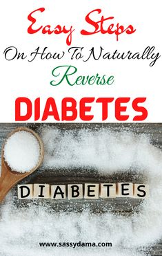 Looking for easy steps on how to naturally reverse diabetes? Look no further. We've put together all you need to know to reverse Type 2 Diabetes and stop taking medication.