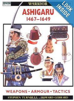 Amazon.com: Ashigaru 1467-1649 (Warrior) (9781841761497): Stephen Turnbull, Howard Gerrard: Books