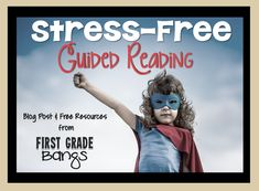 Stress-Free Guided Reading