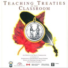 Teaching Treaties in the Classroom Inquiry Based Learning, Teaching Social Studies, Teaching Tools, Teacher Resources, Aboriginal Education, Indigenous Education, Diversity In The Classroom, 8th Grade History, 21st Century Classroom