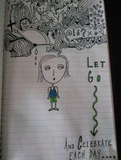 Let go and celebrate...(Moleskin art journal)