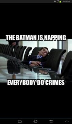 Most crime in Gotham is done during the day