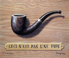 The treachery of images (This is not a pipe) - Rene Magritte [i., This is a picture of a pipe. Max Ernst, Rene Magritte, Magritte Paintings, Smoking Images, Post Impressionism, Famous Art, Art Moderne, Everyday Objects, Art Festival