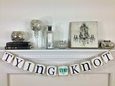 Tying The Knot Banner  Rustic Wedding Banner by ABannerAffair, $18.00