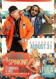 The Return Of Spinking & DJ C-Lo @ Fula Saturday August 31, 2013
