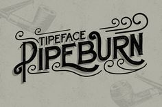 Check out Pipeburn Typeface by Try&Error Studio on Creative Market