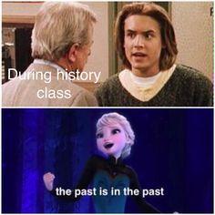 Hey my friend made this! Disney Jokes, Disney Pixar, Frozen Memes, Funny Jokes, Hilarious, Hate School, History Class, Disney Dream, Dreamworks