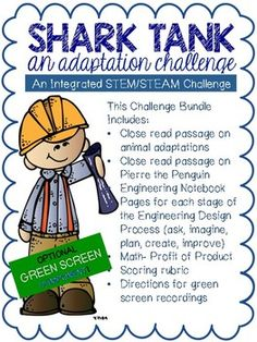 This STEM challenge focuses on plant and animal adaptations, adding and subtracting with regrouping, and writing to persuade. This package includes:-Essential Question- Teacher's Guide-Close Read Article on Adaptations-Close Read article about Pierre the Penguin -Adaptation to Invention Sort (can use as a separate grade)-Notebook pages for each stage of the process (ask, imagine, plan, create, improve)-Green Screen directions-judges rubric for peer evaluationTo start this challenge, begin by…