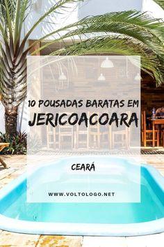 10 pousadas baratas em Jericoacoara (Que valem a pena!)