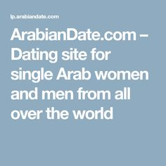 ArabianDate.com – Dating site for single Arab women and men from all over the world