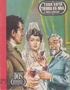 Toda esta tierra es mía. Ed. Cid, 1957 (Col. Dos hombres buenos ; 36. Serie Toda esta tierra es mía, II)