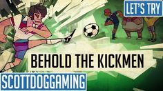 """Liked on YouTube: Behold The Kickmen Gameplay - Funny football game - Let's Try Brand New Games - ScottDogGaming Behold The Kickmen Gameplay - Funny football game - Let's Try Brand New Games - ScottDogGaming  BEHOLD THE KICKMEN is a football game made by someone who has no understanding of or interest in what is affectionately known as """"The Wonderful Game"""". Start at the bottom of the Big Boring Football Spreadsheet and grind your way up to become the best at the football anyone's ever seen…"""