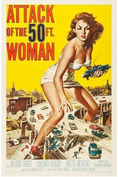 Attack of the 50 Foot Woman (1958) Movie Poster / A fun sci-fi flick, this film has remained a popular cult classic - Canvas 24 x 36
