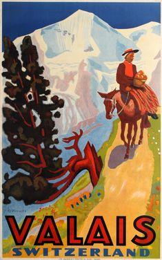 Vintage Travel Poster - Wallis - Switzerland - by Eric Hermès. Travel Ads, Travel And Tourism, Vintage Ski, Vintage Travel Posters, Hermes Vintage, Lausanne, Evian Les Bains, Fürstentum Liechtenstein, Swiss Travel