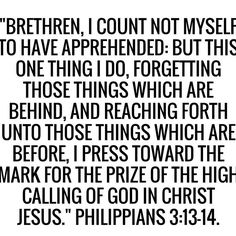 Philippians 3:13-14 KJV -@gmx0 #BaptistMemes