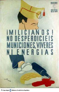 Milicianos! : no desperdicieis municiones, víveres ni energías :: Cartells del Pavelló de la República (Universitat de Barcelona)