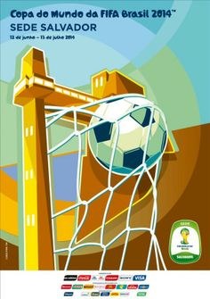 Cartaz Copa do Mundo | Sede Salvador. O Elevador Lacerda transformado em trave de futebol e uma bola estufando a rede que o envolve aparecem em destaque no pôster de Salvador