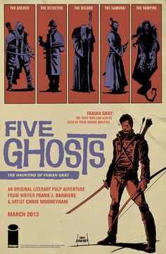 Five Ghosts Ad by ~Mooneyham - some great classic-style comic art. Looks like a good one.