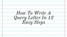 1039 best about fiction writing images on pinterest how to write a query letter in 12 easy steps writers write spiritdancerdesigns Gallery