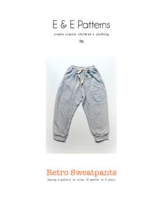 Elegance & Elephants: Retro Sweatpants Pattern free sewing pattern and tutorial unisex size 12 mos to 9 years