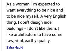 "Zaha Hadid Philosophy build, don't talk."" -dame zaha hadid | digital majlis | pinterest"