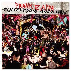 "Frank Zappa ""Tinseltown Rebellion."""