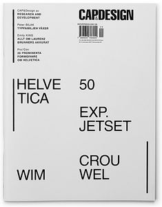 CAP | Feat. Wim Crouwel, Experimental Jetset, Laurenz Brunner, Emily King, Peter Bilak | October 2007