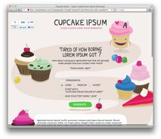 Cupcake Ipsum - I use this generator ALL THE TIME when building wireframes for websites <3