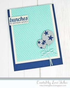 Bunches of Birthday Wishes card-designed by Lori Tecler/Inking Aloud-stamps and dies from Lil' Inker Designs Birthday Wishes Cards, Balloon Bouquet, The Balloon, Craft Projects, Balloons, Stamps, Paper Crafts, Handmade, Inspiration
