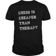 CHESS IS CHEAPER THAN THERAPY