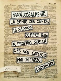 [COSINE] di Valeria Favrin — [PA] Paradossal-mente questa, se non l'hai capita. Book Quotes, Words Quotes, British Humor, I Hate My Life, Italian Quotes, Charles Bukowski, Bullet Journal Ideas Pages, Good Thoughts, True Stories